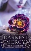 Wicked Lovely, Tome 5 : Darkest Mercy