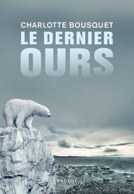 Couverture du livre : Le dernier ours