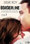 Borderline, Tome 1