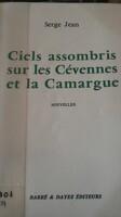 Ciels assombris sur les Cévennes et la Camargue.