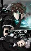 Chronoctis Express, tome 1