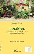 Jamaïque : La construction de l'identité noire depuis l'indépendance