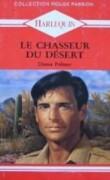 Le Chasseur Du Désert