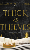 The Queen's Thief, Tome 5 : Thick as Thieves