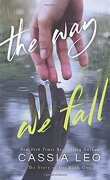 The Story of Us, Tome 1 : The Way We Fall