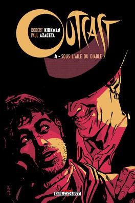 Couverture du livre : Outcast, tome 4 : Sous l'aile du Diable