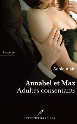 Couverture du livre : Annabel & Max : Adultes consentants