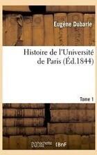 Couverture du livre : Histoire de l'université de Paris