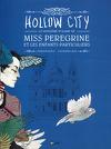 Miss Peregrine et les enfants particuliers, Tome 2 : Hollow City (Bd)