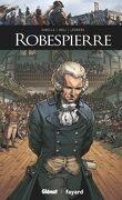 Ils ont fait l'Histoire, tome 21 : Robespierre