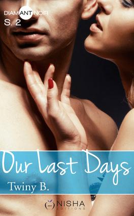 Couverture du livre : Our Last Days, Saison 2
