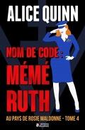 Au pays de Rosie Maldonne Tome 4 : nom de code Mémé Ruth