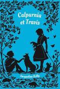 Calpurnia et Travis