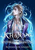 Khanan : Daydream & Awakening