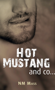 Hot Mustang and co…, Tome 1