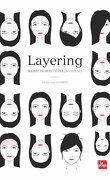 Layering, secret de beauté des japonaises