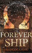 The Fire Sermont, tome 3 : The forever ship