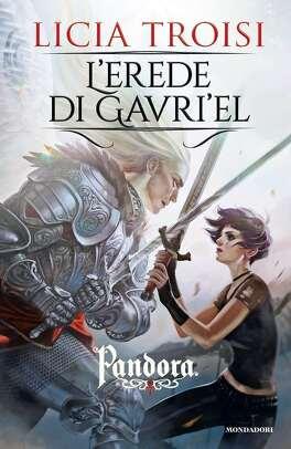 Couverture du livre : Pandora, tome 3 : l'erede di Gavriel