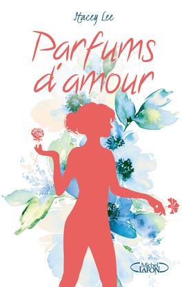 Couverture du livre : Parfums d'amour