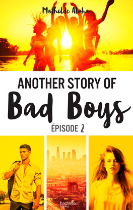 Couverture du livre : Another Story of Bad Boys, Tome 2