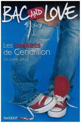 Couverture du livre : Bac and Love, tome 1 : Les baskets de Cendrillon