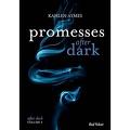 After Dark, Tome 3 : Promesses After Dark