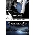The Blackstone Affair, Tome 3 : Ne t'enfuis pas