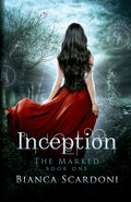 The Marked, Tome 1 : Inception