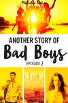 couverture Another Story of Bad Boys, Épisode 2