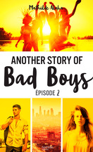 Another Story of Bad Boys, Tome 2