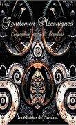 Gentlemen mécaniques, Compendium de récits steampunk