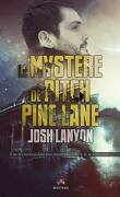 Le Mystère de Pitch Pine Lane, Tome 1