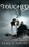 Touched, Tome 1 : The Caress of Fate