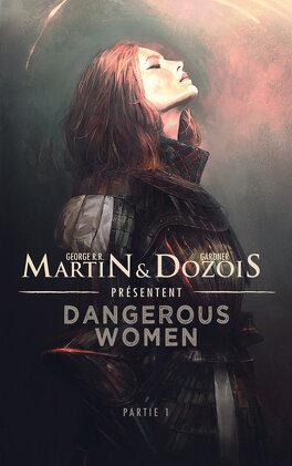 Couverture du livre : Dangerous Women, Tome 1