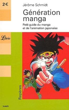 Couverture du livre : Génération manga : Petit guide du manga et de l'animation japonaise