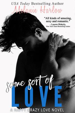 Couverture du livre : Happy Crazy Love, Tome 3 : Some Sort of Love