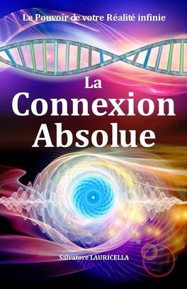 Couverture du livre : La Connexion absolue