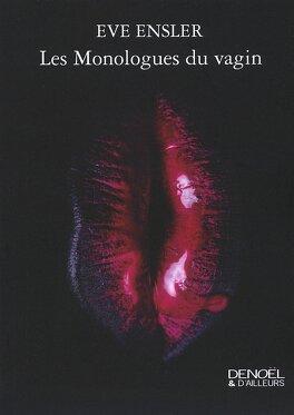 Couverture du livre : Les Monologues du vagin