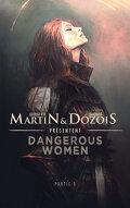 Dangerous Women, Tome 1
