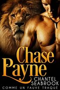 Therian agents, Tome 1 : Chase Payne, comme un fauve traqué