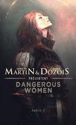 Dangerous Women, Tome 1