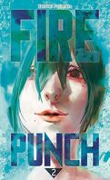 Fire Punch, Tome 2