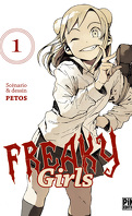 Freaky Girls, tome 1