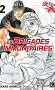 Les Brigades immunitaires, Tome 2