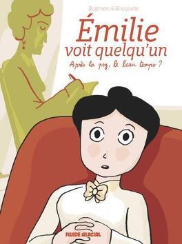 Couverture du livre : Emilie voit quelqu'un. Après la psy, le beau temps ?