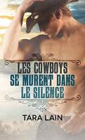 Ce que font les cowboys, Tome 1 : Les Cowboys se murent dans le silence