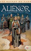 Les Reines de Sang - Aliénor, la légende noire, tome 6