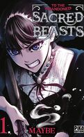 To the Abandoned Sacred Beasts, Tome 1