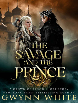 Couverture du livre : Crown of Blood : The Savage and the Prince