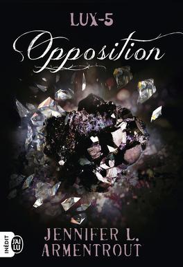 Couverture du livre : Lux, Tome 5 : Opposition